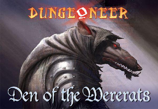 Dungeoneer: Den of the Wererats (engl.)
