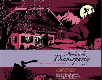 Mörderische Dinnerparty: Tödliches Alpenglühen