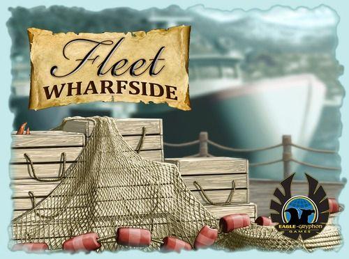 Fleet: Wharfside (engl.)