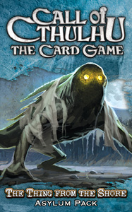 Call of Cthulhu (LCG): Thing from the Shore Pack (engl.)