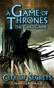 A Game of Thrones (LCG): City of Secrets Pack (engl.)