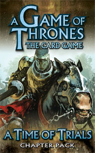 A Game of Thrones (LCG): Time of Trials Pack (engl.)