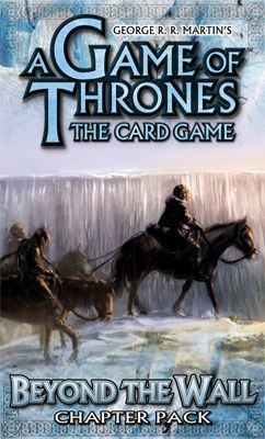 A Game of Thrones (LCG): Beyond the Wall Pack (engl.)