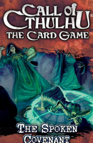 Call of Cthulhu (LCG): The Spoken Covenant (Exp.) (engl.)