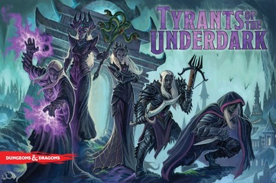 Tyrants of the Underdark (engl.)