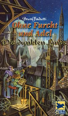 Ohne Furcht und Adel - Die dunklen Lande (Erw.)