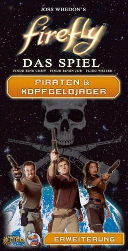 Firefly - Das Spiel: Piraten und Kopfgeldjäger ...
