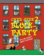 Chez Geek 2: Block Party (Erw.)