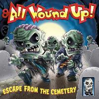 All wound up! (engl.)
