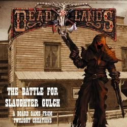 Deadlands 2: Slaughter Gulch (engl.)